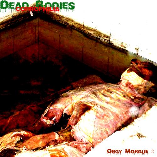 Dead Bodies Coprophilia