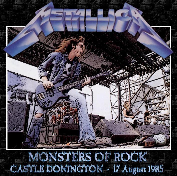 Metallica - Monsters Of Rock, Castle Donington 1985 [bootleg