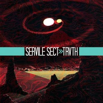 Servile Sect - Trvth (2011)