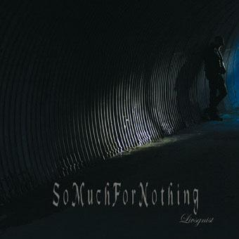 So Much For Nothing - Livsgnist (2012)