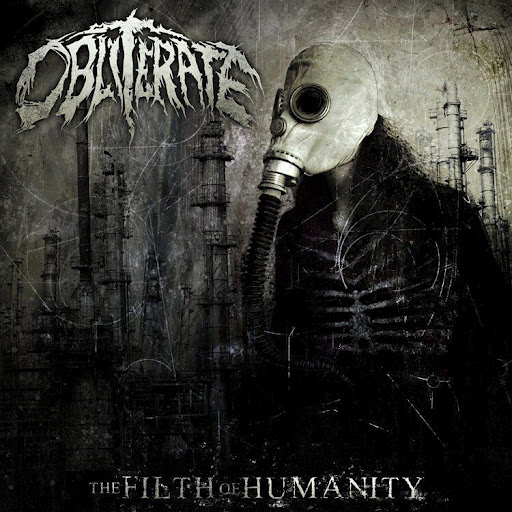 Obliterate � The Filth Of Humanity [EP] (2012)