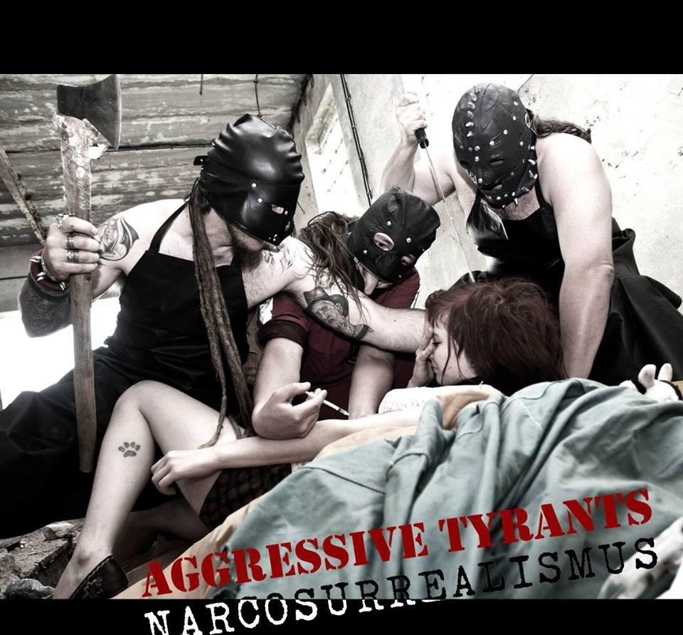 Aggressive Tyrants - Narcosurrealismus (2013)