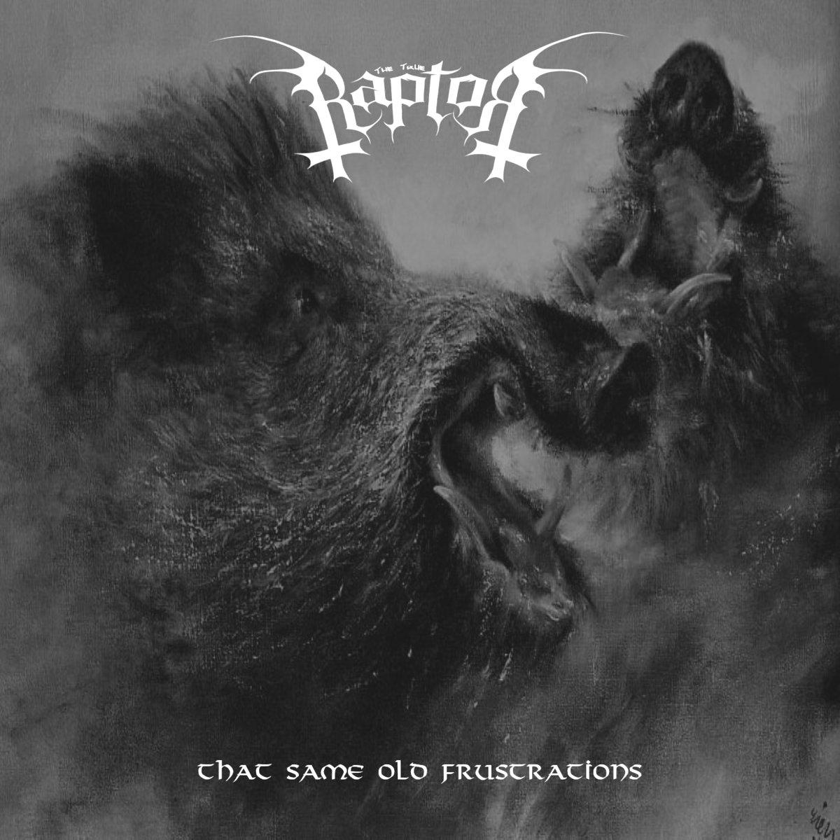 Raptor - That Same Old Frustration (demo) (2019)