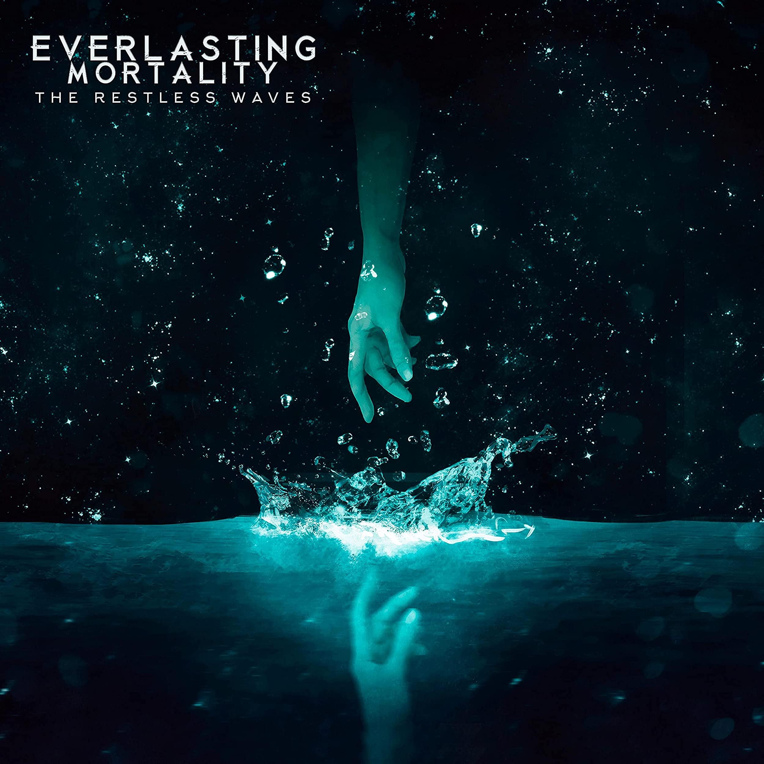 Everlasting Mortality - The Restless Waves (2021)